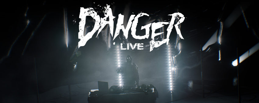 Virtual Concert - DANGER